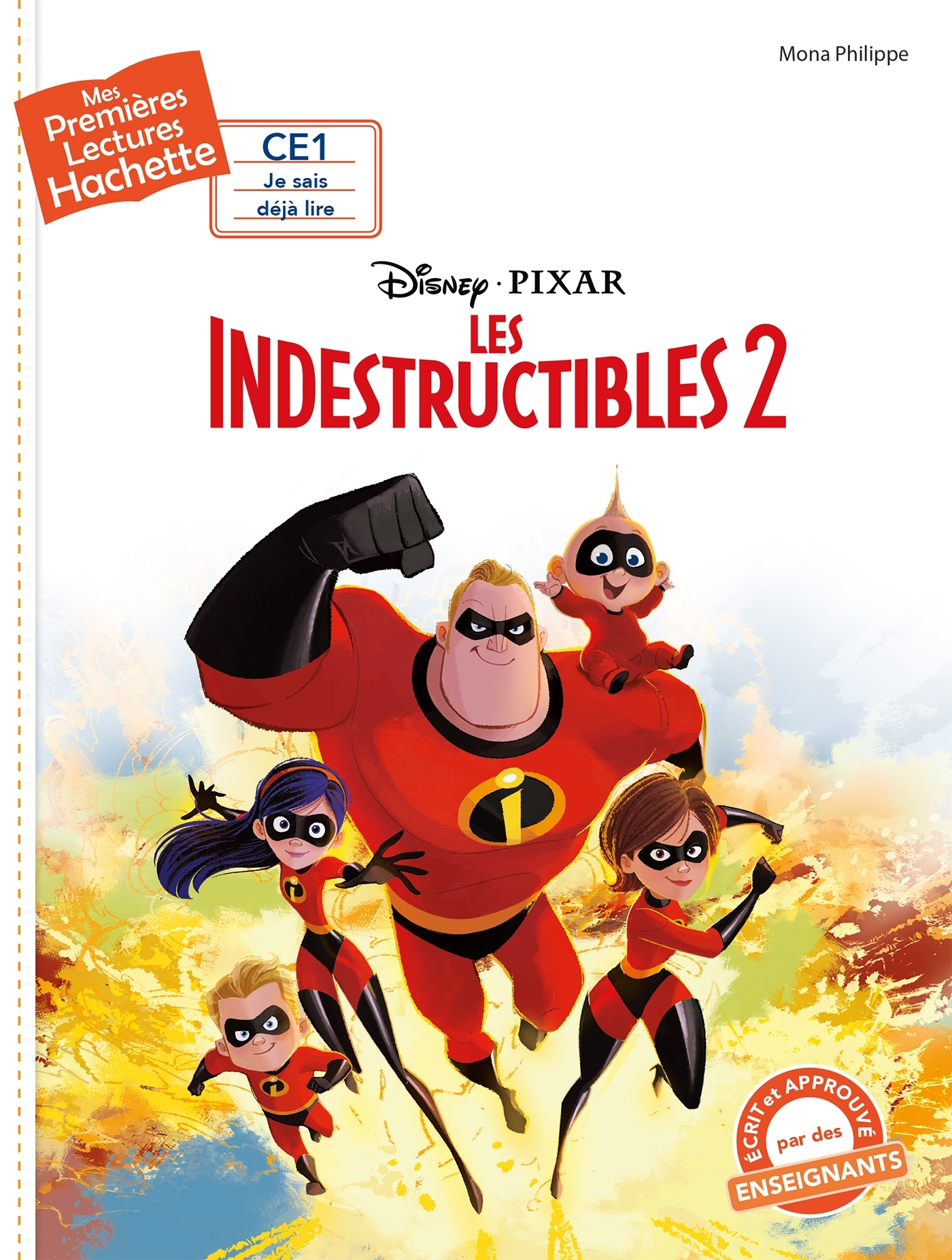 1ERES LECTURES (CE1) DISNEY - LES INDESTRUCTIBLES 2