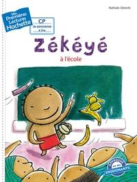 1ERES LECTURES (CP2) ZEKEYE N 1 : ZEKEYE A L'ECOLE