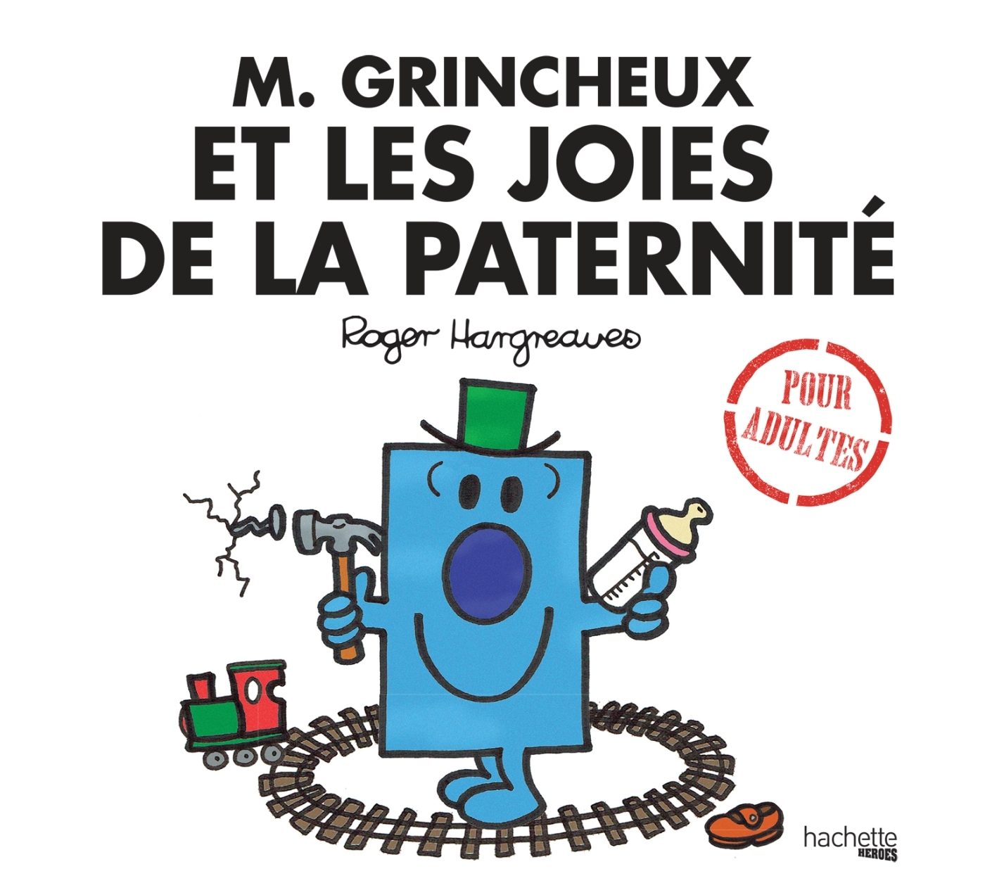 M. GRINCHEUX ET LES JOIES DE LA PATERNITE
