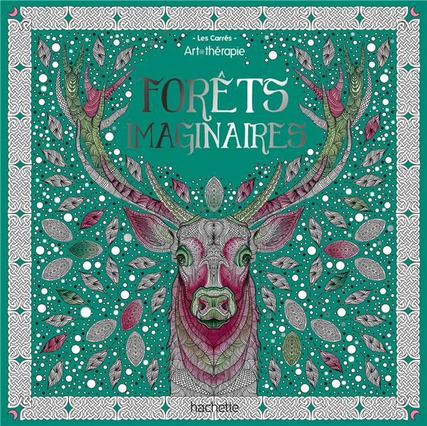 FORETS IMAGINAIRES