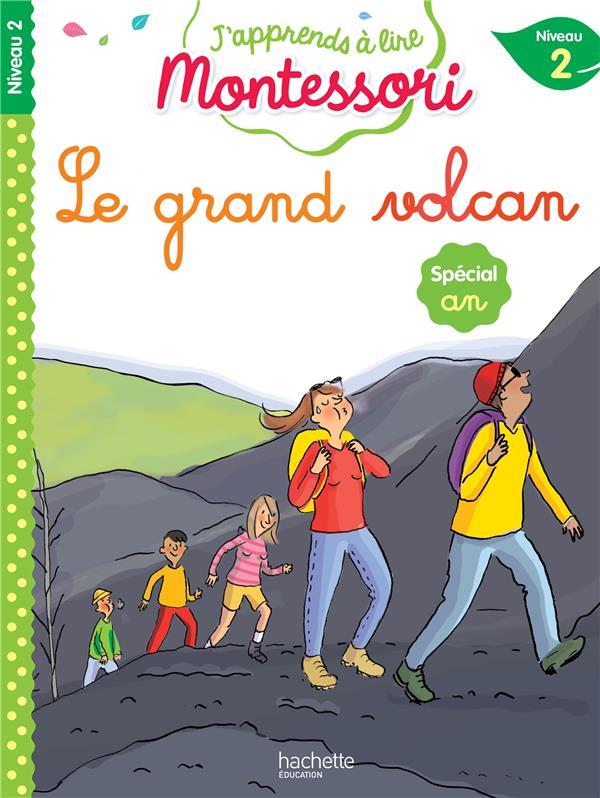 Le grand volcan, niveau 2 - j'apprends a lire montessori