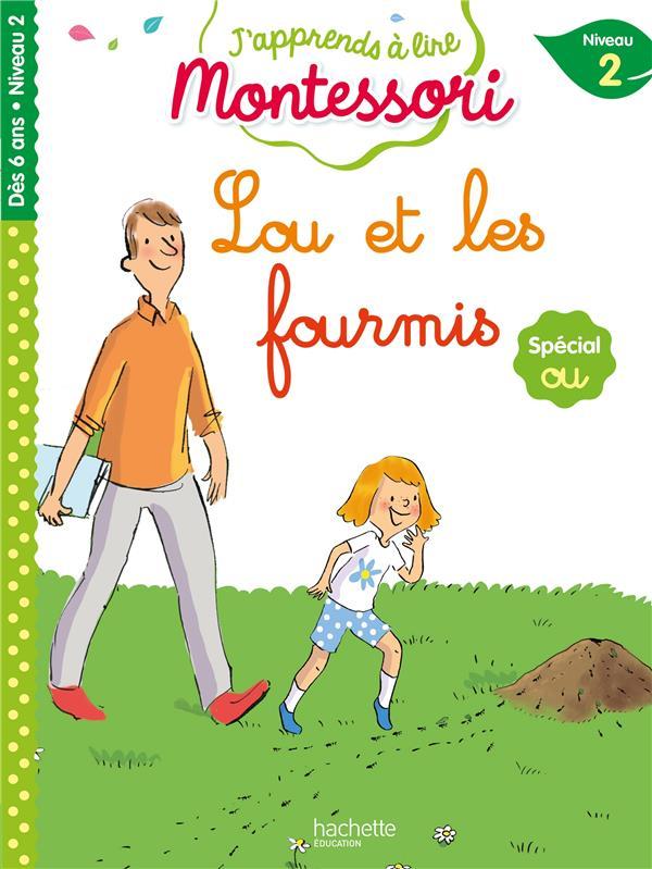 Lou et les fourmis, niveau 2 - j'apprends a lire montessori