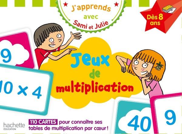 J'apprends avec sami et julie : jeux de multiplication des 8 ans