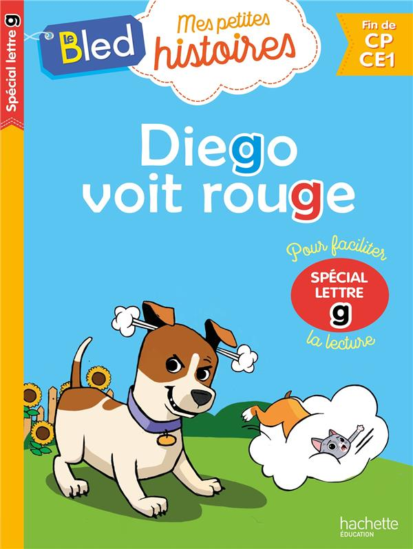 Diego voit rouge (special lettre g)