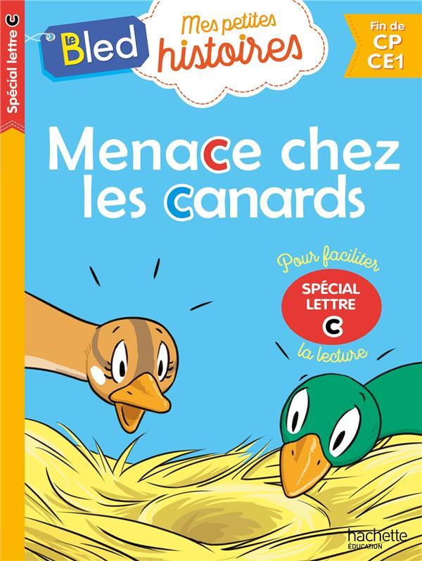 Menace chez les canards (special lettre c)