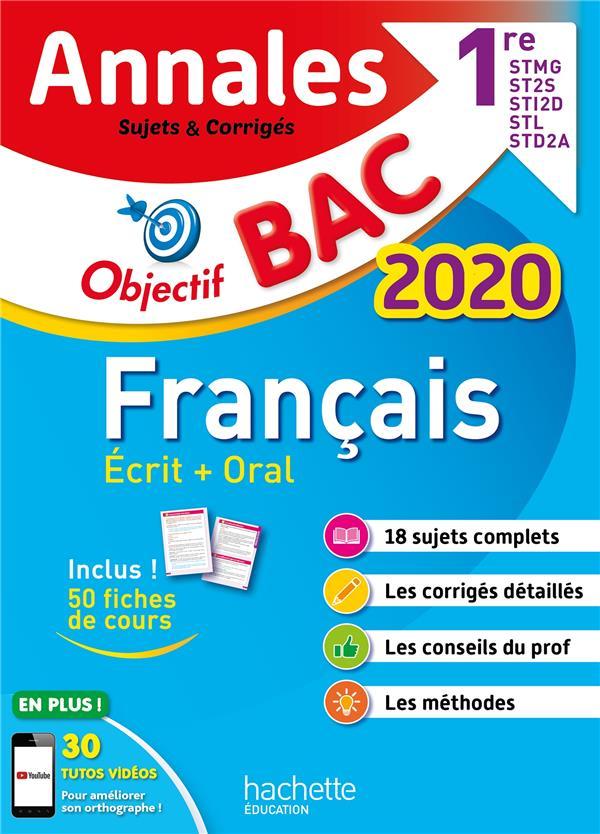 Objectif bac - annales 2020 francais 1eres technologiques ecrit + oral