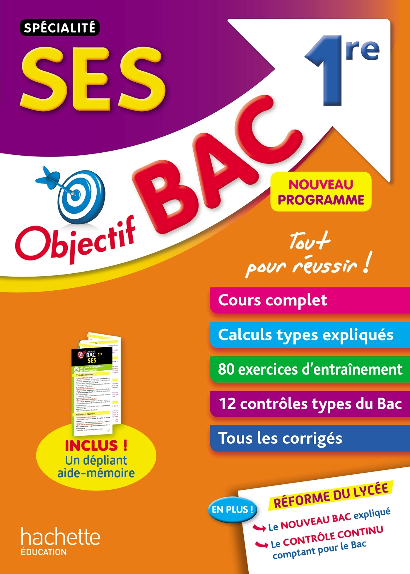 OBJECTIF BAC - SPECIALITE SES 1ERE