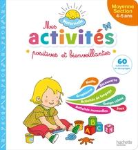 MES ACTIVITES POSITIVES ET BIENVEILLANTES - MATERNELLE MOYENNE SECTION (4-5 ANS)