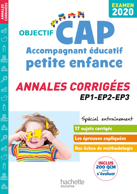 ANNALES EXAMEN 2020 CAP ACCOMPAGNANT EDUCATIF PETITE ENFANCE