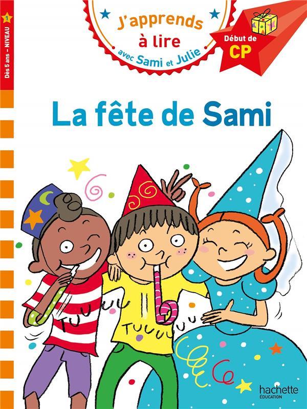 Sami et julie cp niveau 1 la fete de sami