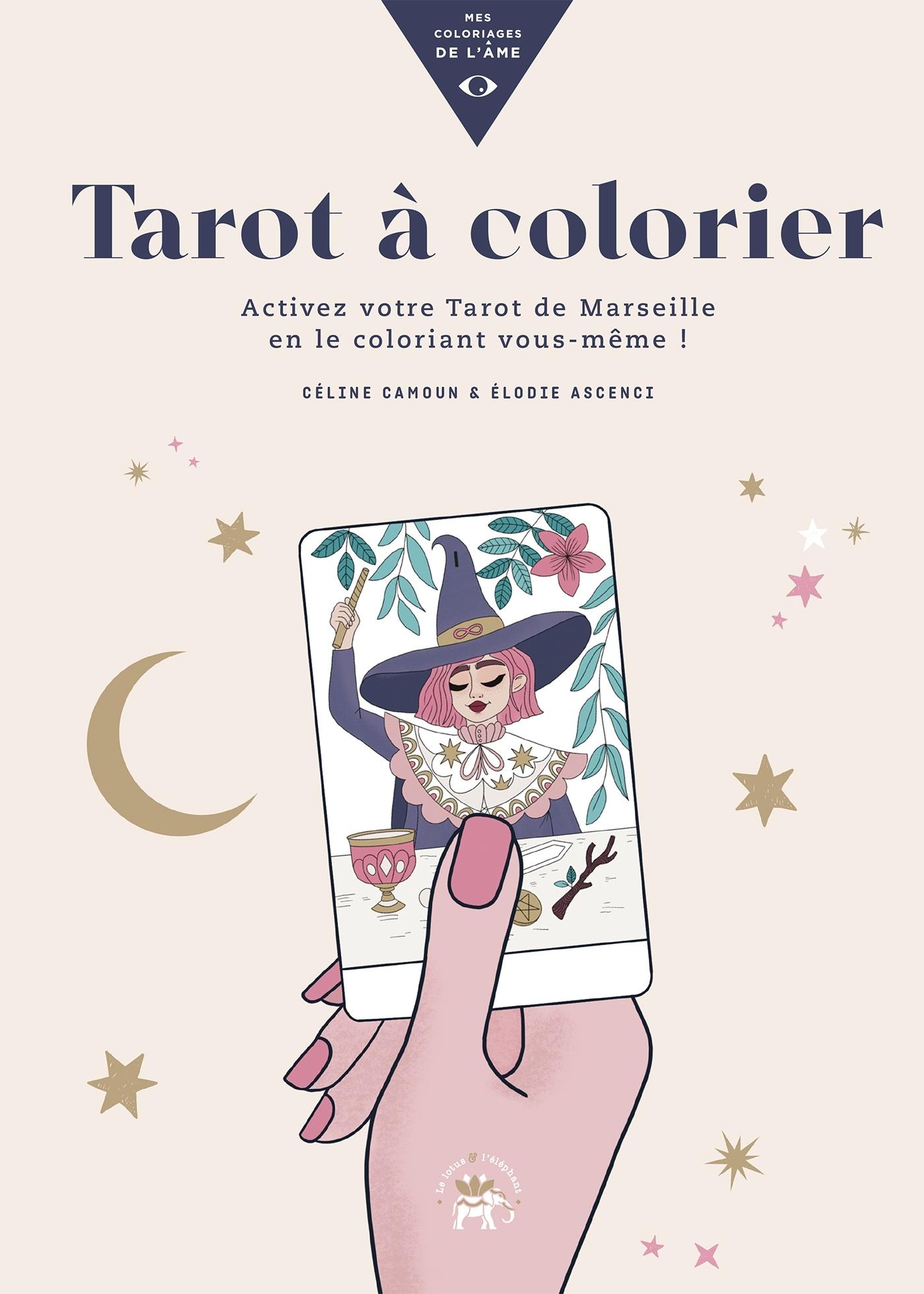 TAROT A COLORIER - ACTIVEZ VOTRE TAROT DE MARSEILLE EN LE COLORIANT VOUS-MEME !