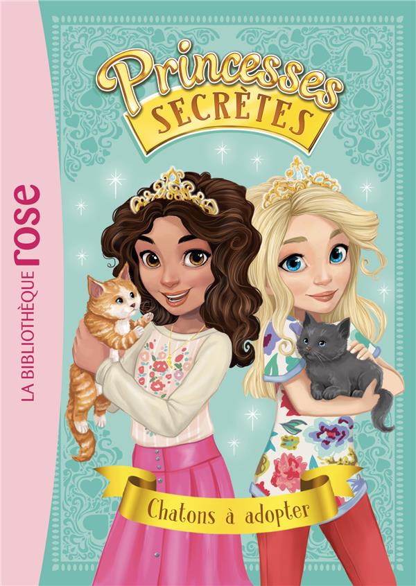 Princesses secretes - t07 - princesses secretes 07 - chatons a adopter