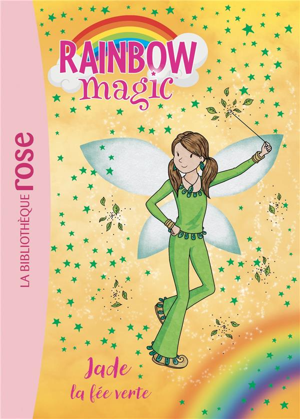 Rainbow magic - t04 - rainbow magic 04 - jade, la fee verte