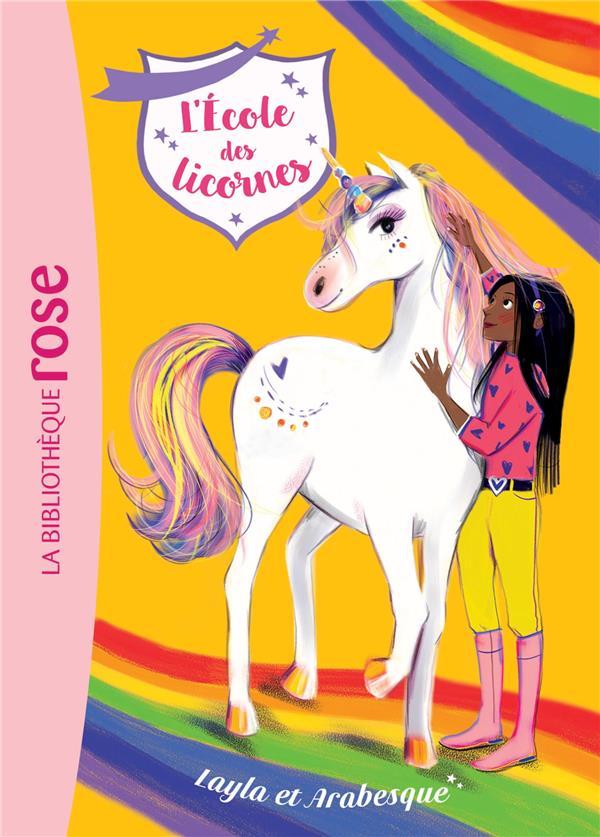 L'ecole des licornes - t05 - l'ecole des licornes 05 - layla et arabesque
