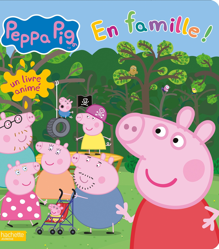 PEPPA PIG - EN FAMILLE ! - LIVRE ANIME