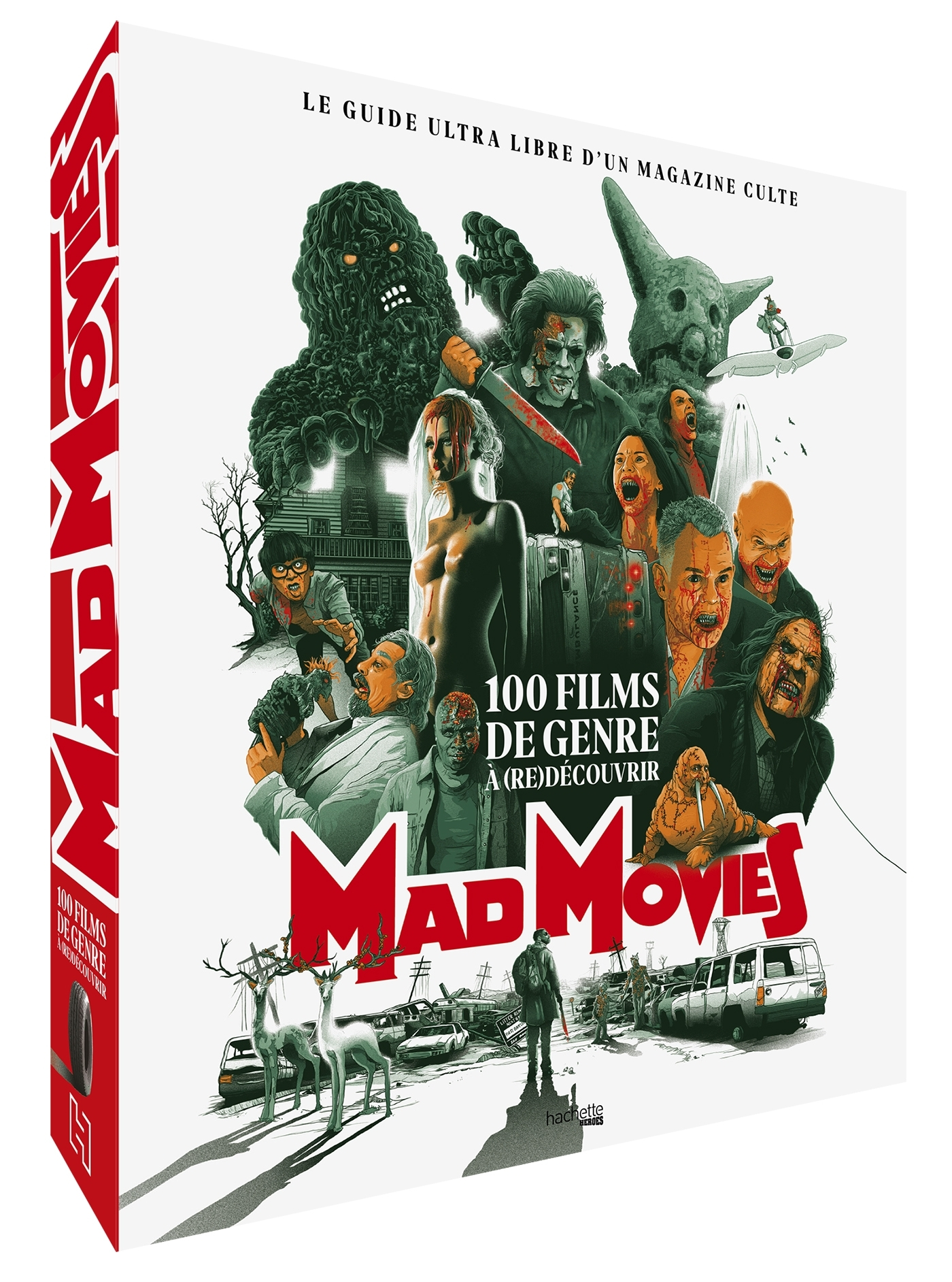 MAD MOVIES - 100 FILMS DE GENRE A (RE)DECOUVRIR - LE GUIDE ULTRA LIBRE D'UN MAGAZINE CULTE