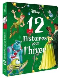 DISNEY - 12 HISTOIRES DE L'HIVER