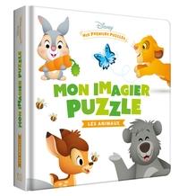DISNEY BABY - MES PREMIERS PUZZLES - MON IMAGIER PUZZLE LES ANIMAUX