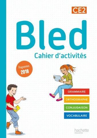 BLED CE2 - CAHIER DE L'ELEVE - EDITION 2021