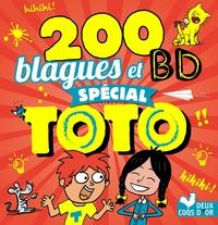 200 BLAGUES ET BD SPECIAL TOTO