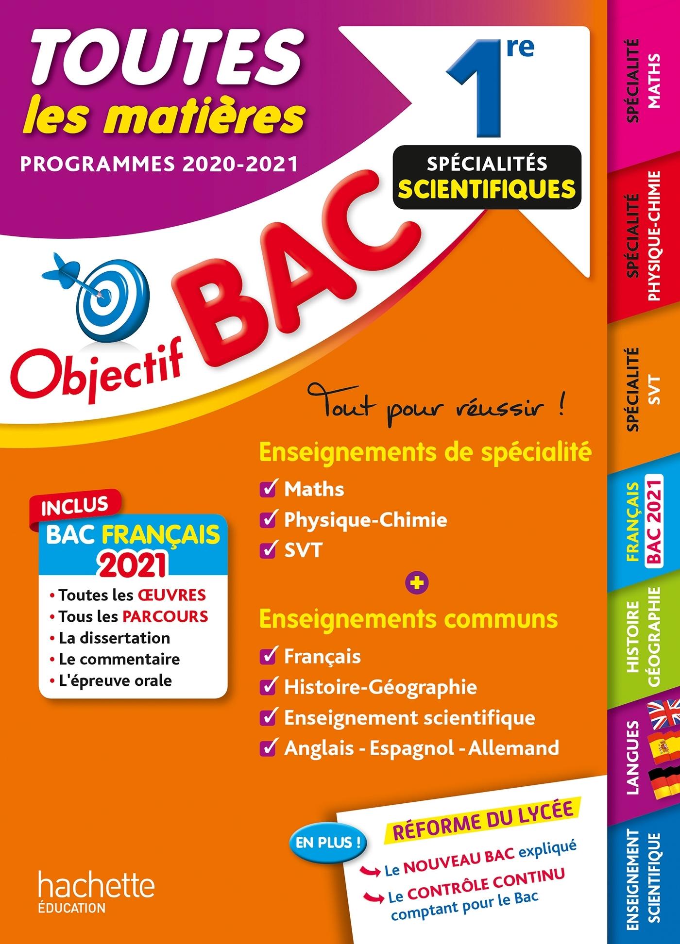 OBJECTIF BAC 1RE ENSEIGNEMENTS COMMUNS + SPECIALITES MATHS-PHYSIQUE-CHIMIE-SVT BAC 2021