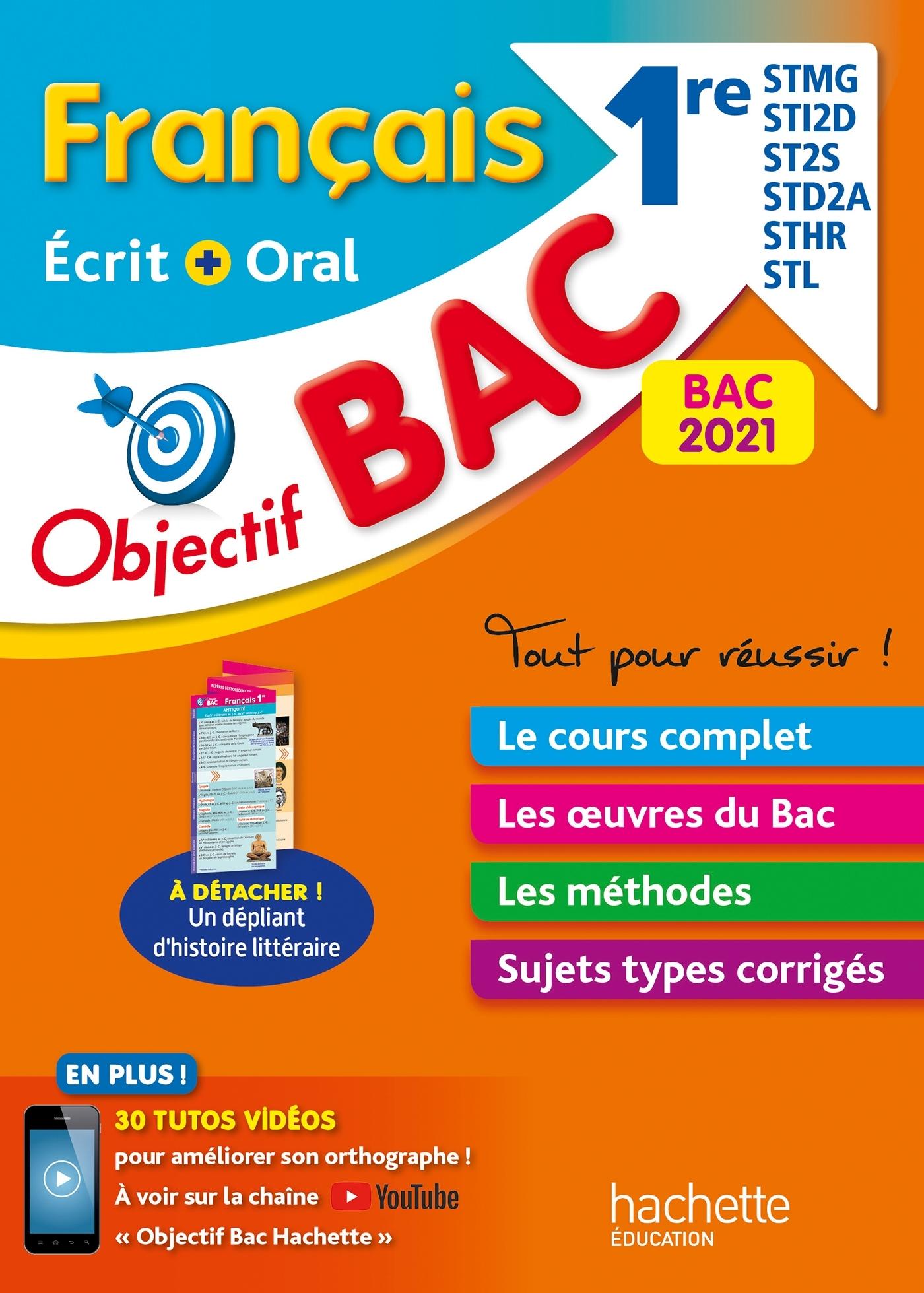 OBJECTIF BAC 2021 FRANCAIS 1RES STMG/STI2D/ST2S/STL/STD2A/STHR