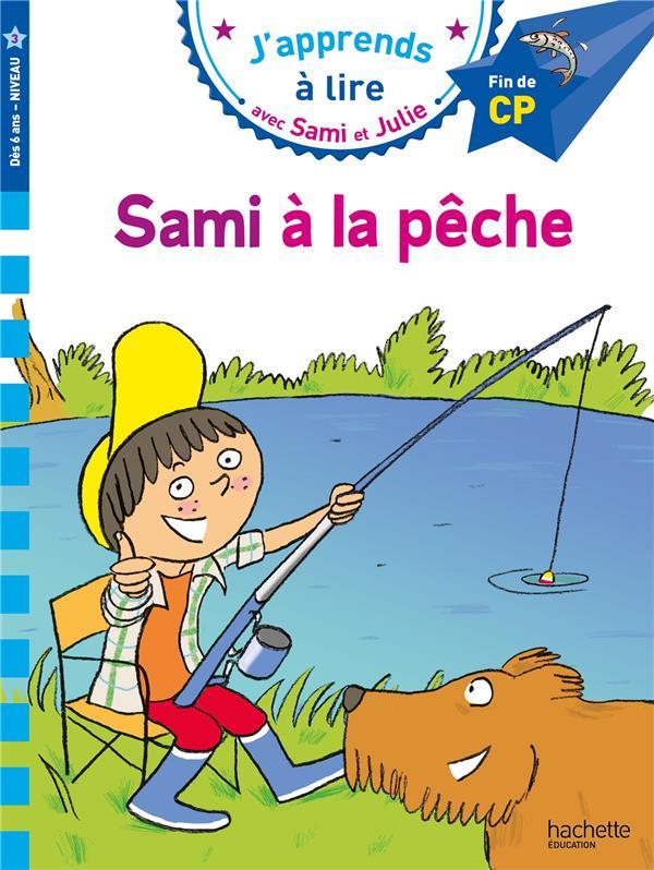 Sami et julie cp niveau 3 - sami a la peche