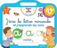 SAMI ET JULIE - ARDOISE J'ECRIS LES LETTRES MINUSCULES 4-6 ANS