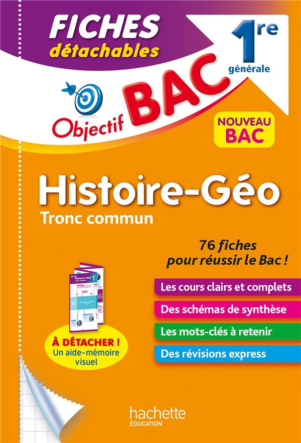 Objectif bac fiches histoire-geographie tronc commun 1re generale
