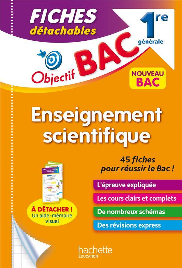 Objectif bac fiches enseignement scientifique 1re generale