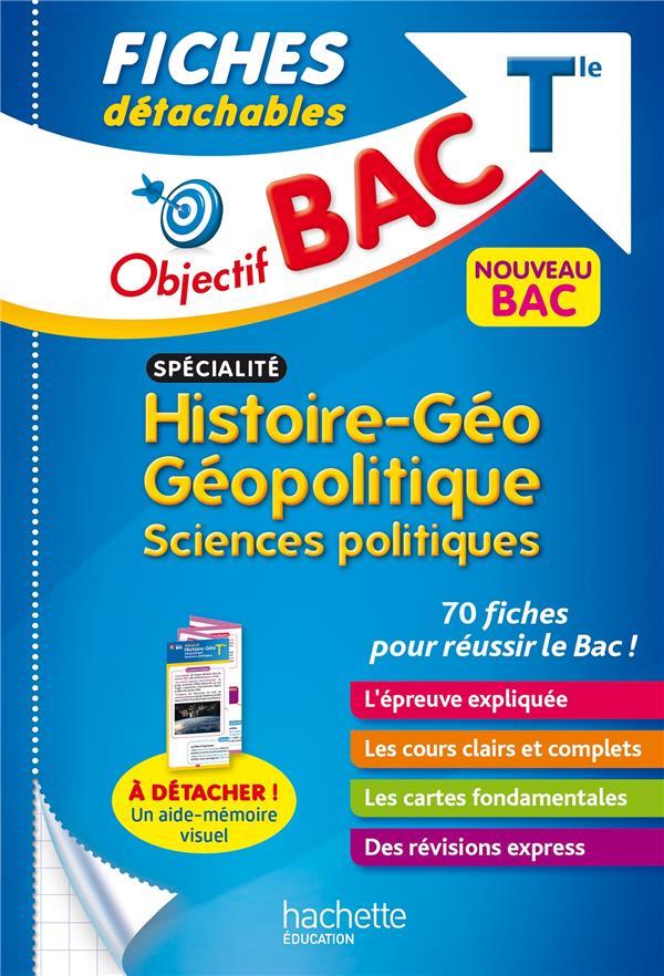 Objectif bac fiches specialite histoire-geo, geopolitique, sciences politiques tle