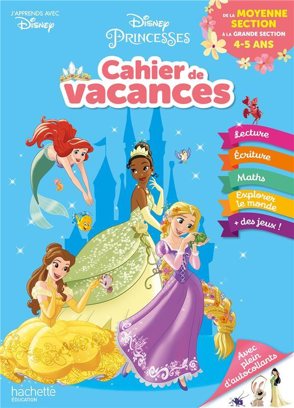 Disney - princesses - de la moyenne a la grande section - cahier de vacances 2021