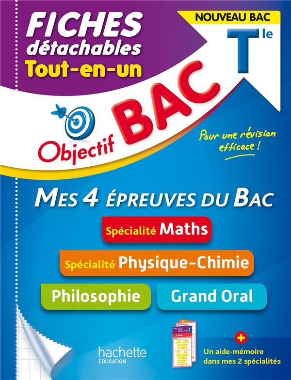 Objectif bac fiches  tout-en-un tle specialites maths et physique-chimie + philo + grand oral