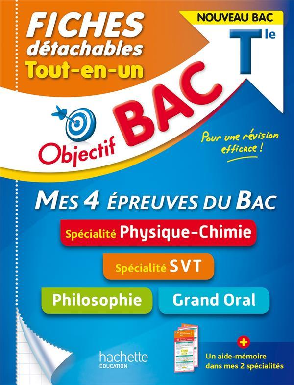 Objectif bac fiches  tout-en-un tle specialites physique-chimie et svt + philo + grand oral