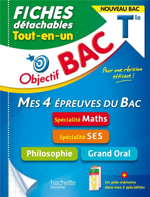 Objectif bac fiches  tout-en-un tle specialites maths et ses + philo + grand oral