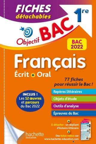Objectif bac fiches detachables  francais 1re bac 2022