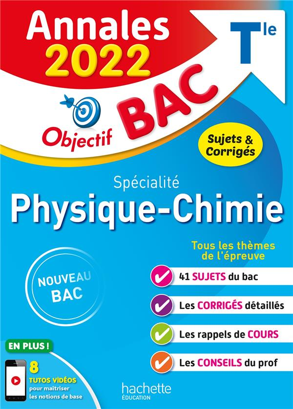 Annales objectif bac 2022 specialite physique-chimie