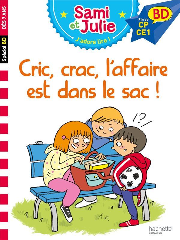Sami et julie bd : cric, crac, l'affaire est dans le sac !