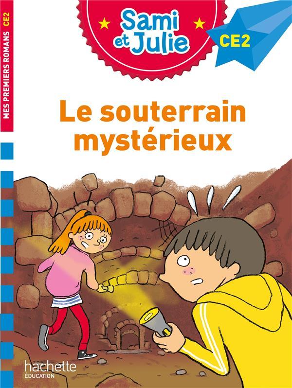 Sami et julie ce2 : le souterrain mysterieux