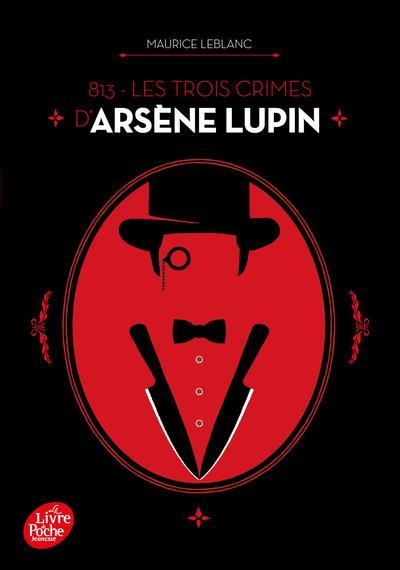 813 - les trois crimes d'arsene lupin - nouvelle edition a l'occasion de la serie netflix