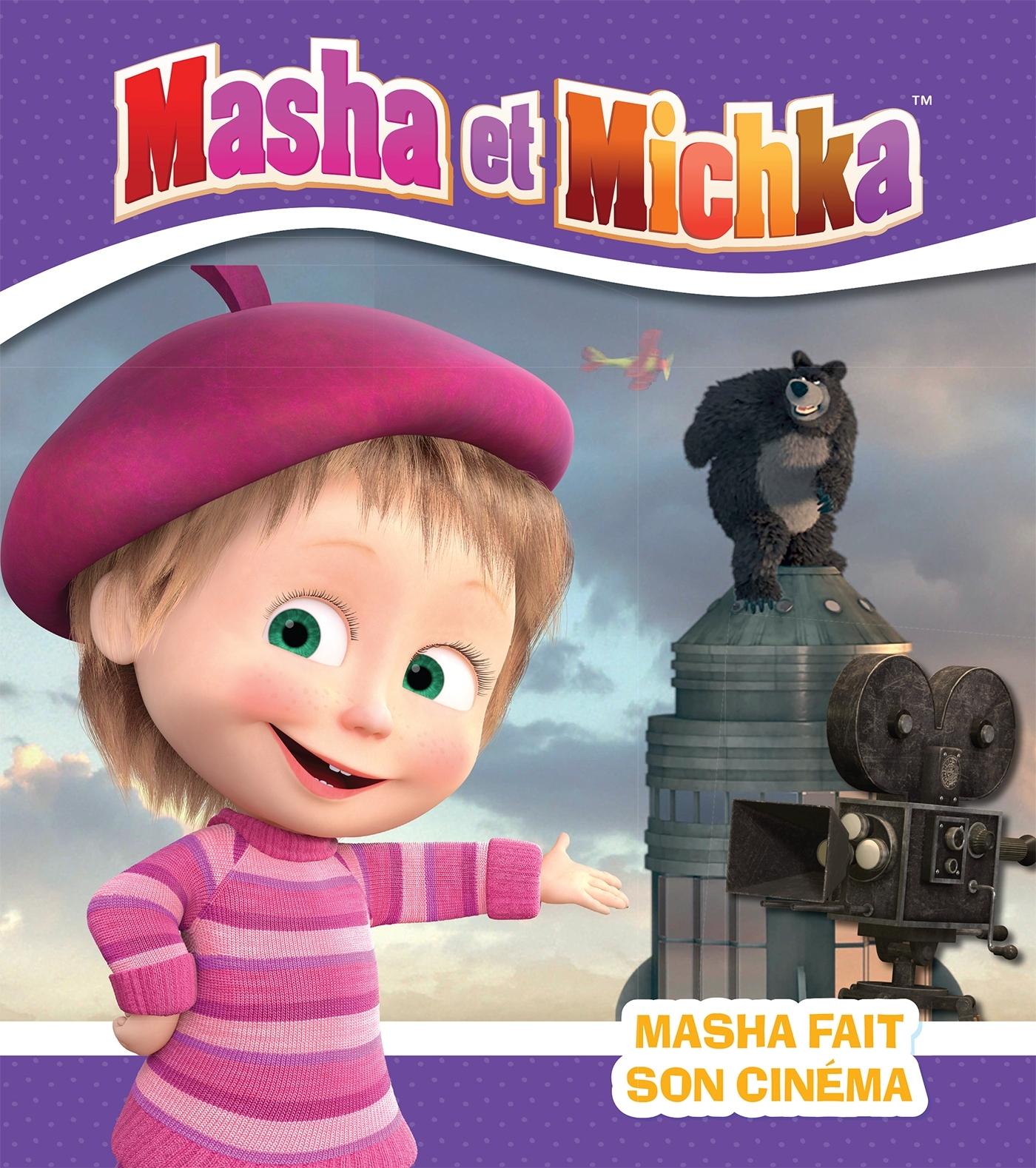 MASHA ET MICHKA - MASHA FAIT SON CINEMA