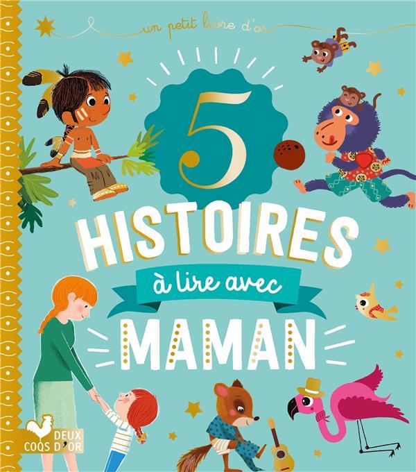 5 histoires a lire avec maman
