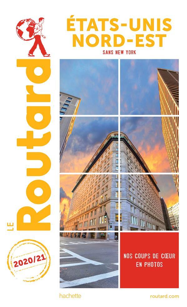 Guide du routard etats-unis nord-est 2021-2022 - (sans new york)