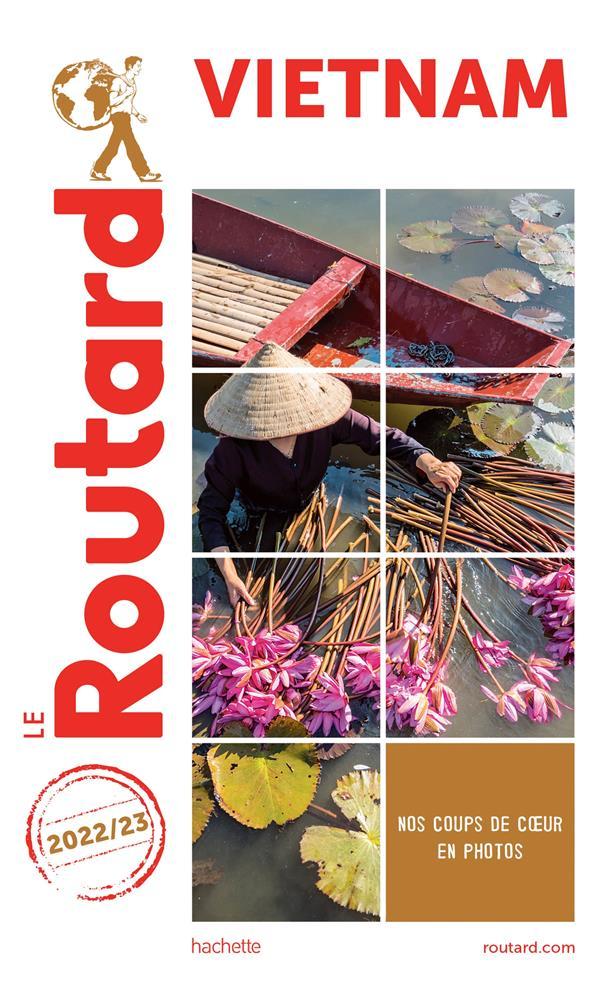 Guide du routard vietnam 2022/23