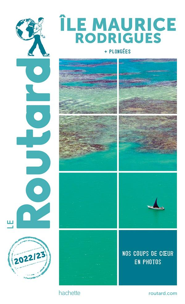 Guide du routard ile maurice et rodrigues 2022-23