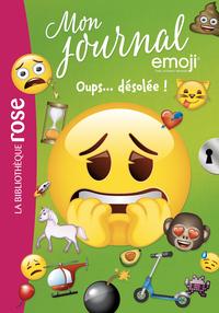 EMOJI TM MON JOURNAL - T08 - EMOJI TM MON JOURNAL 08 - OUPS... DESOLEE !