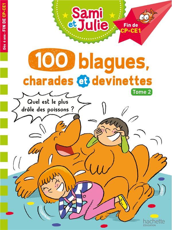 Sami et julie - 100 blagues, charades et devinettes tome 2