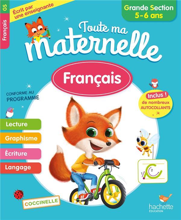 Toute ma maternelle francais grande section (5-6 ans)