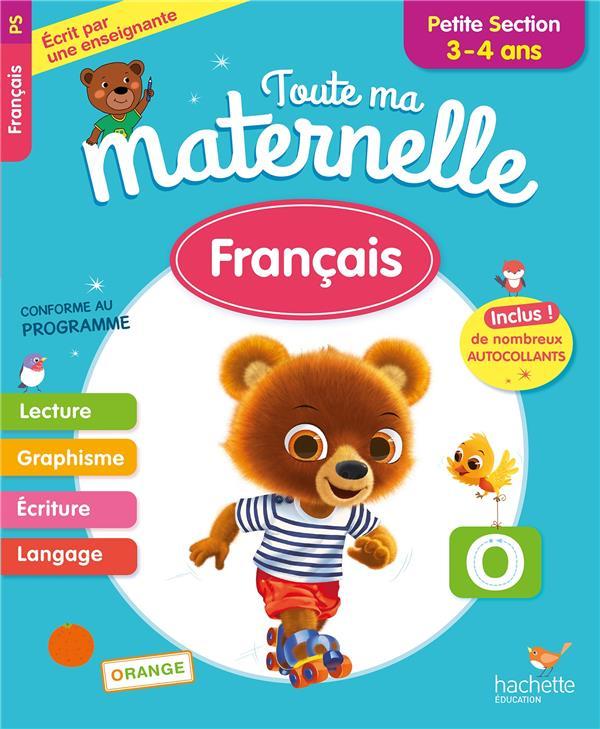 Toute ma maternelle - francais petite section (3-4 ans)