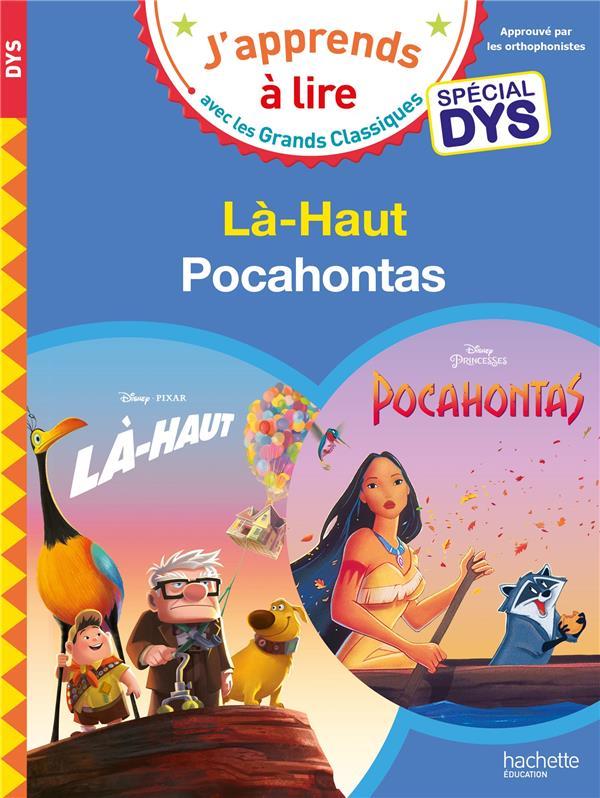 Disney - special dys  (dyslexie) :  la-haut/pocahontas